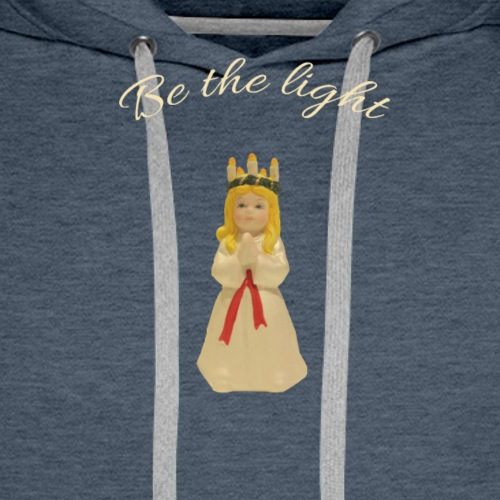 Saint Lucia and lightbringers, be the light - Premiumluvtröja herr