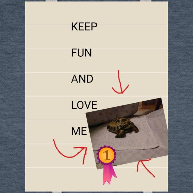 Keep fun and love me