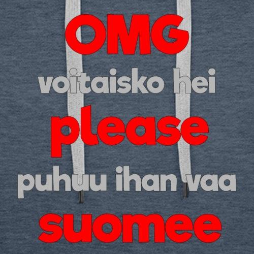 OMG please puhutaa suomee, punainen - Miesten premium-huppari