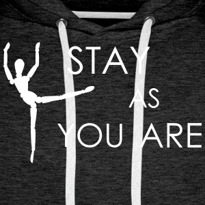 stay as you are - Männer Premium Hoodie