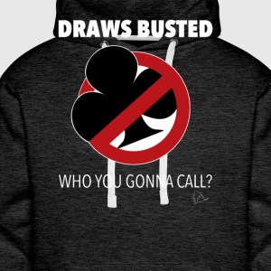 Draws Poker Busted T-Shirt - Men's Premium Hoodie