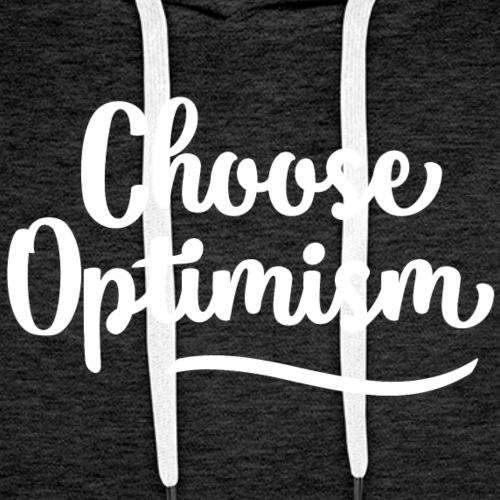 Choose optimism - Mannen Premium hoodie