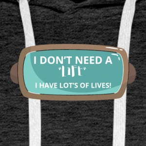 Game / Gamer / Games: I don´t need life. I have - Männer Premium Hoodie