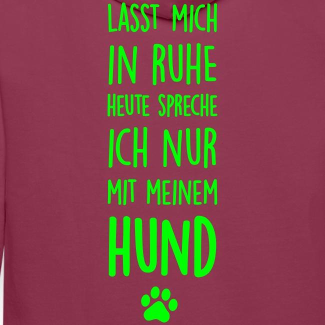 Vorschau: Lasst mich in Ruhe Hund - Männer Premium Hoodie