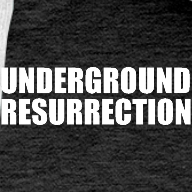 Underground Resurrection
