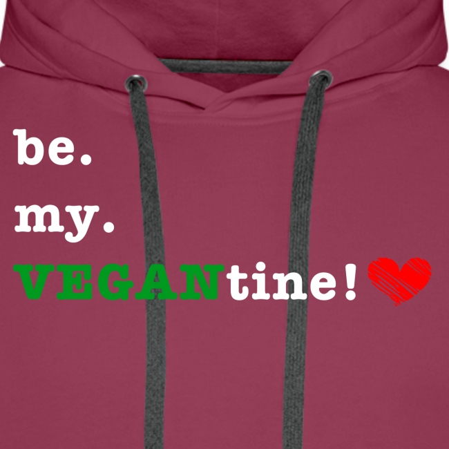 be my VEGANtine - white