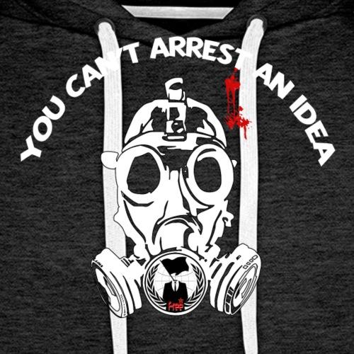 Anonymous - You can't arrest an idea - Sweat-shirt à capuche Premium pour hommes