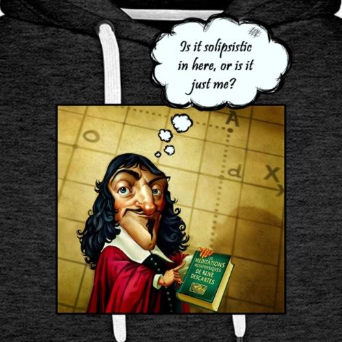 Descartes und der Solipsismus - Männer Premium Hoodie