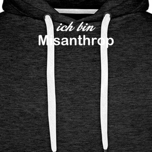 ich hasse Menschen - Misanthrop - Männer Premium Hoodie
