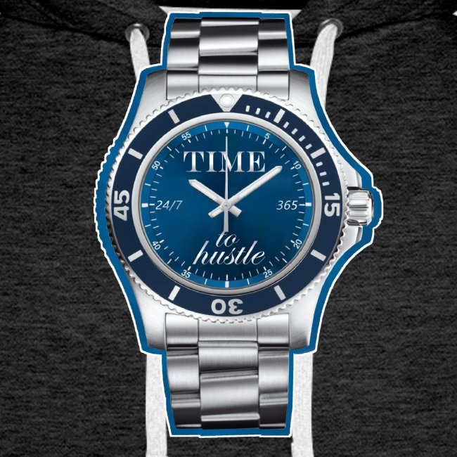 """""""TIME TO HUSTLE"""" 