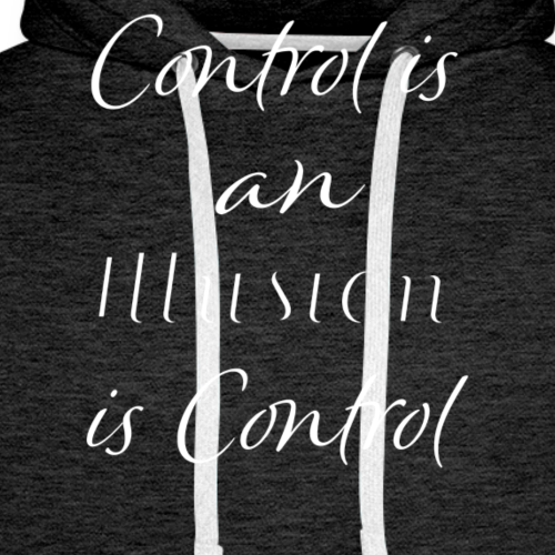 Control is an Illusion Styled