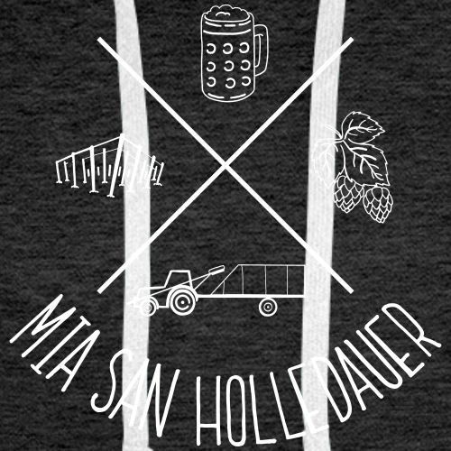 MiaSanHolledauerBuam - Männer Premium Hoodie