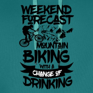 Mountainbike and Drinks ahead - Weekend Forecast - Männer Premium Hoodie