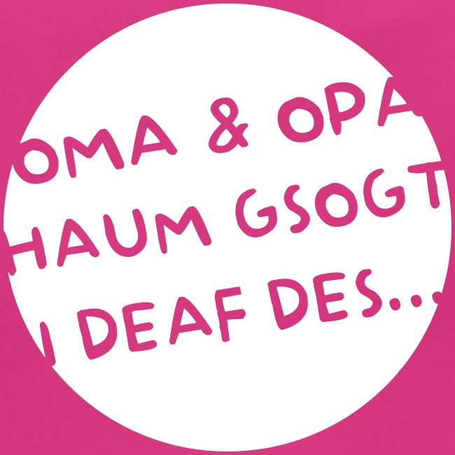 Vorschau: Oma Opa haum gsogt i deaf des - Baby Bio-Lätzchen