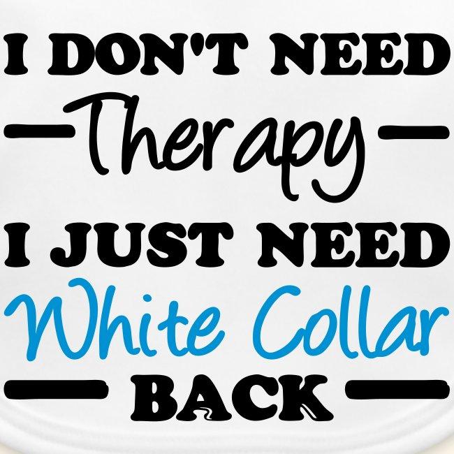White Collar Therapy White Collar Shirts