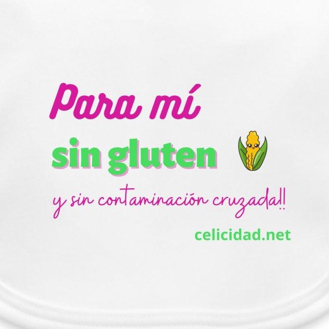 Para mí sin gluten y sin contaminación cruzada!