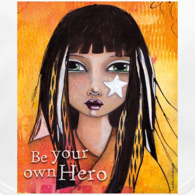 être votre propre héros