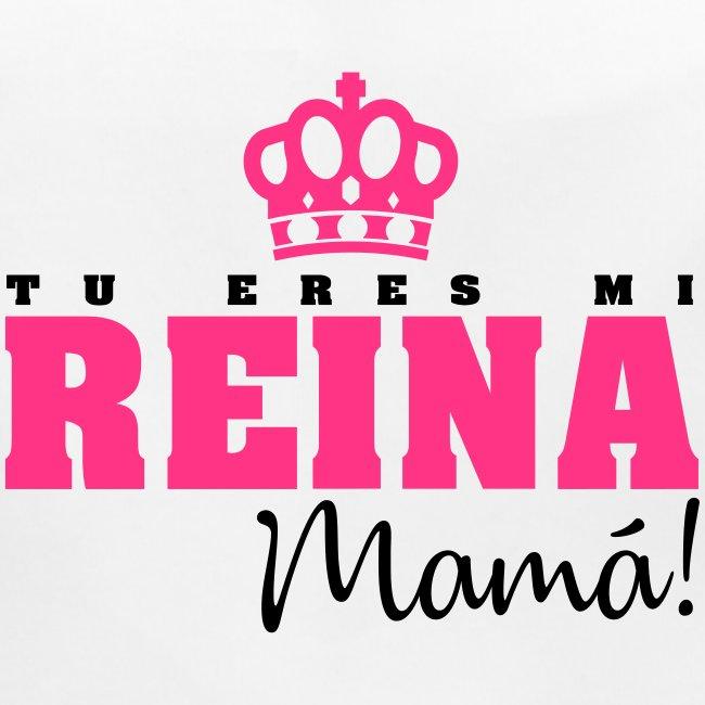 Tu Eres Mi Reina Mamá