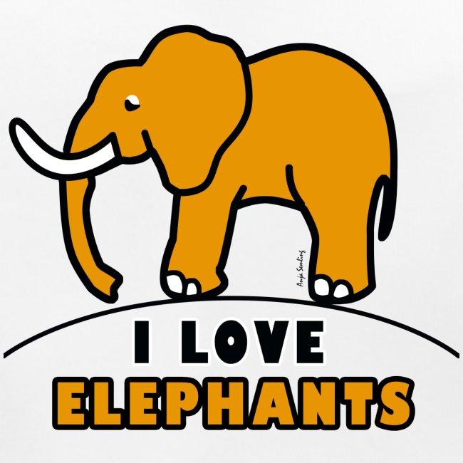 Elefant - I LOVE ELEPHANTS