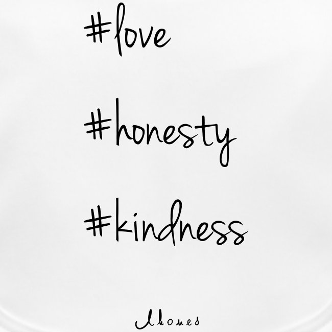 #love #honesty #kindness
