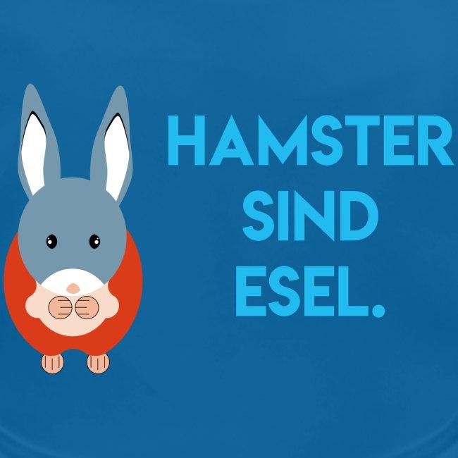 Hamster sind Esel