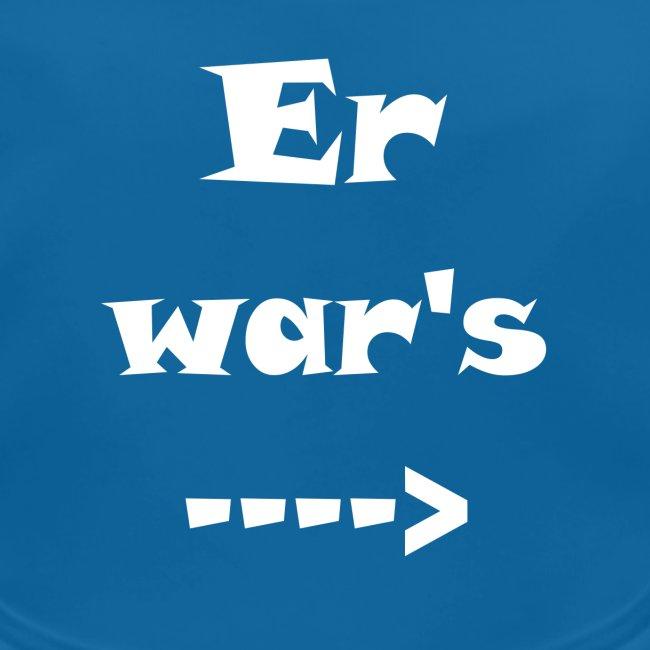 Er war´s