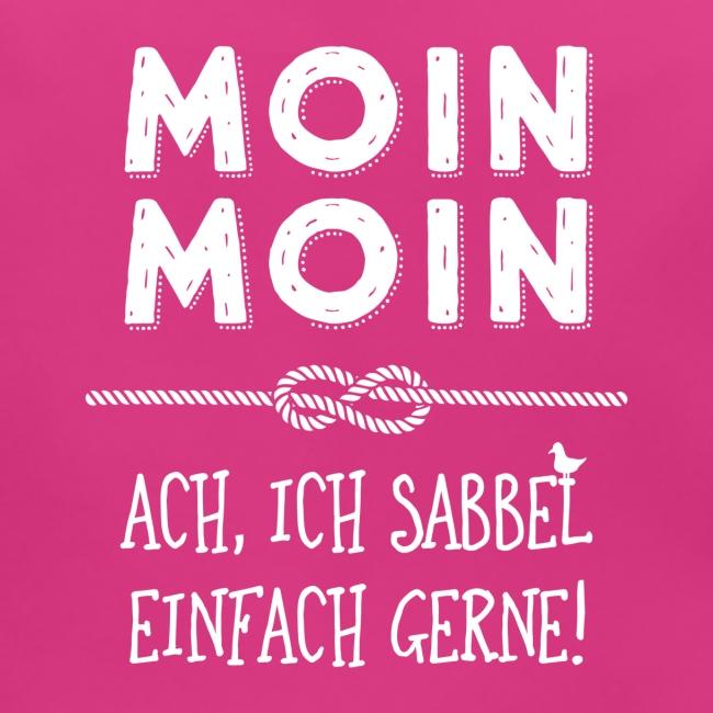 Moin - plattdeutscher norddeutscher Spruch
