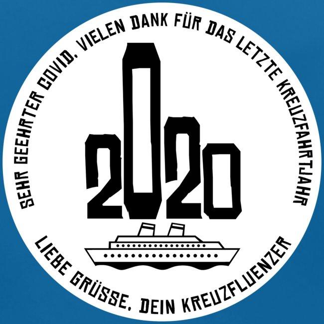 Kreuzfluenzer- Covid 2020 Edition