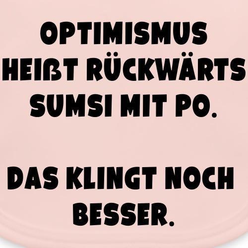 Optimismus Spruch ft1 - Baby Bio-Lätzchen