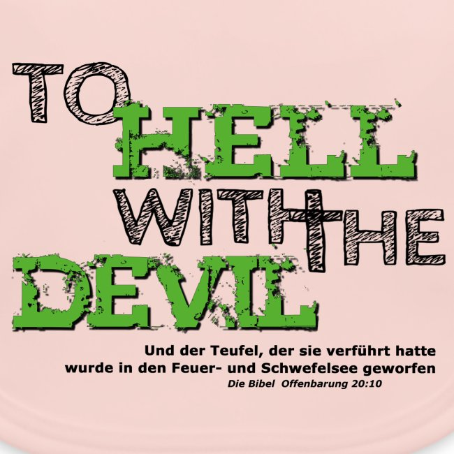 to hell with the devil grün