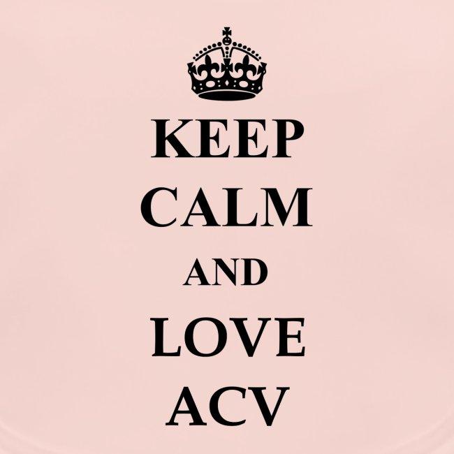 Keep Calm and Love ACV