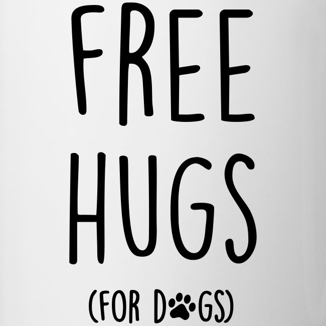 free hugs for dogs - Tasse zweifarbig