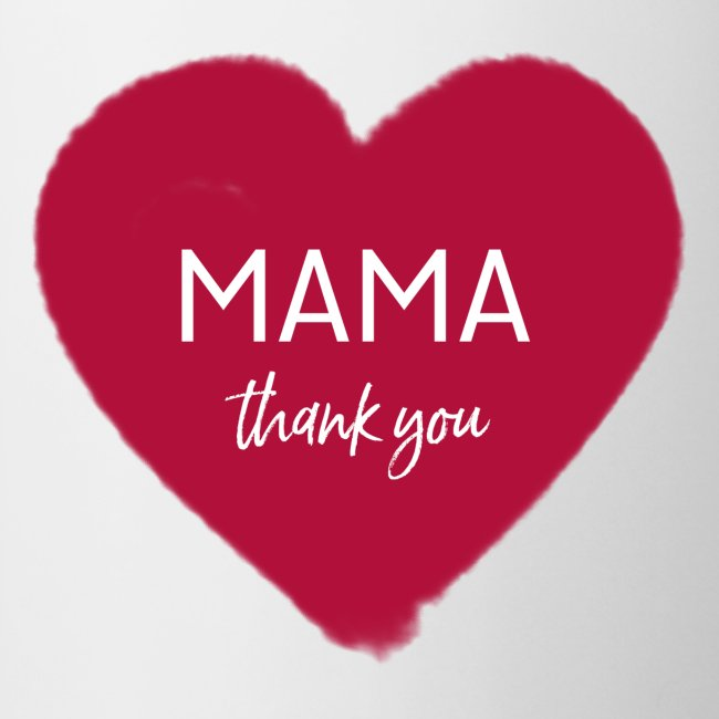 MAMA - THANK YOU