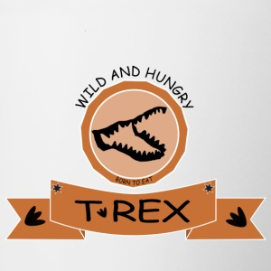 T REX WILD AND HUNGRY - Tasse zweifarbig