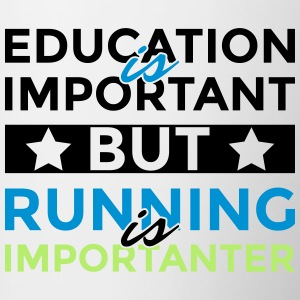 Education is important but is running importanter - Contrasting Mug