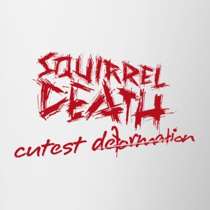SQUIRREL DEATH - 'cutest deformation' - Contrasting Mug
