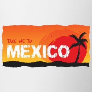 Take Me To Mexico - Mok tweekleurig