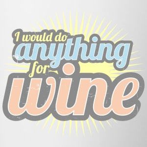 I would do anything for wine - Contrasting Mug
