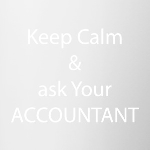 Keep Calm and Ask your Accountant - Tasse zweifarbig