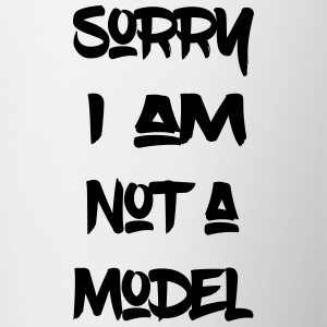 Sorry, I´m not a model - Tasse zweifarbig