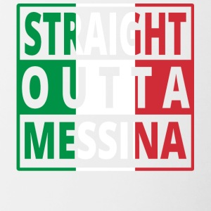 Straight Outta Italia Italia Messina - Taza en dos colores
