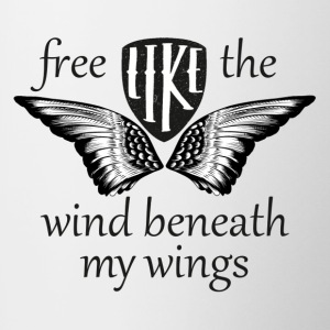 free like the wind beneath my wings - Tasse zweifarbig