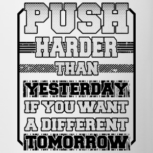 Push Harder Than Yesterday - Tofarget kopp