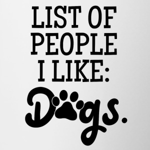 List of people I like: DOGS - Contrasting Mug