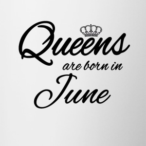 Queens Born June Princess June Birthday Bday - Contrasting Mug