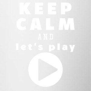 Keep Calm And Lad os Play - Tofarvet krus