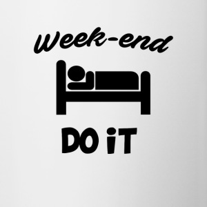 Week end do it - Contrasting Mug