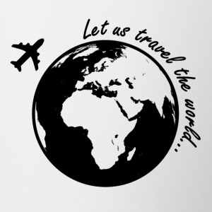 Let us travel the world - Tasse zweifarbig