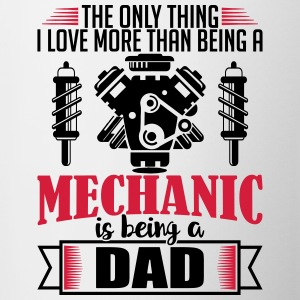 Mechanic Dad - funny fathers day gift - Contrasting Mug
