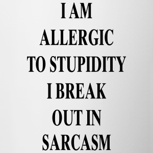 Allergic to Stupidity - Sarkasmus - Tasse zweifarbig
